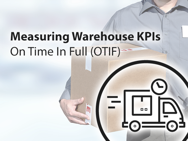 Measuring Warehouse KPIs OTIF