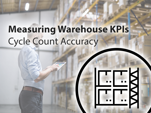 Warehouse KPIs Cycle Count Accuracy