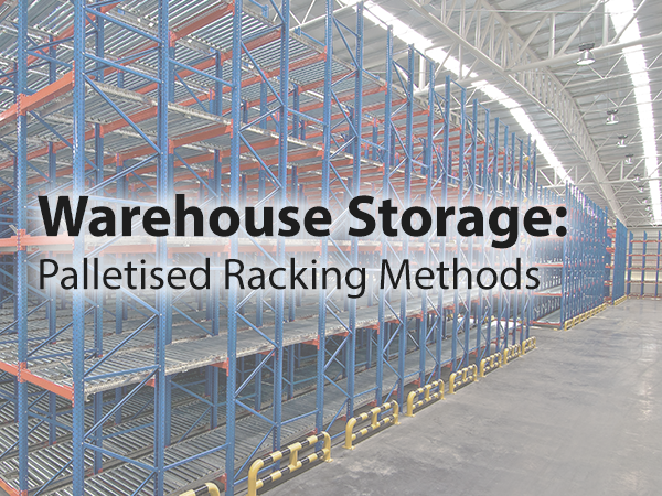 Warehouse storage palletised racking
