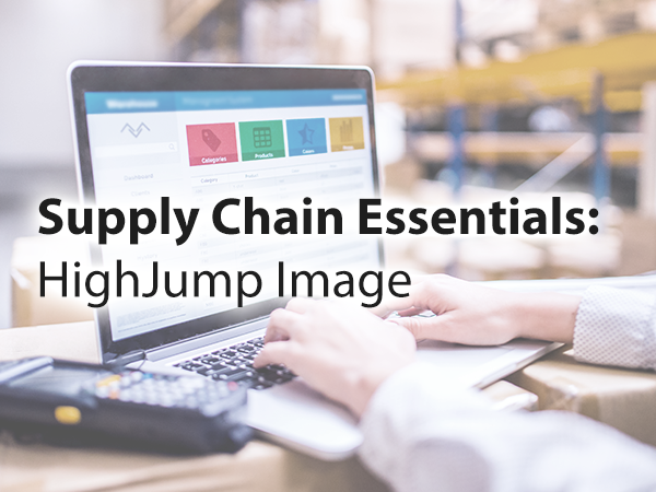 HighJump Image: Supply Chain Essentials
