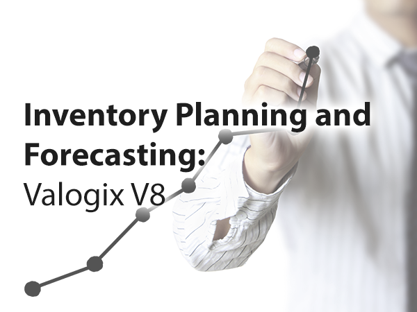 Valogix Inventory Planning and Forecasting