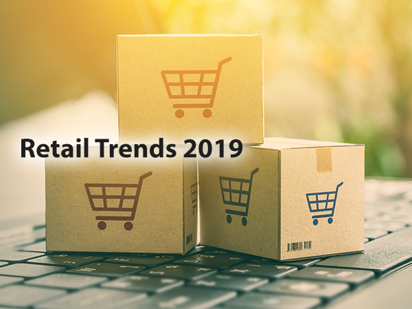 Retail Trends 2019