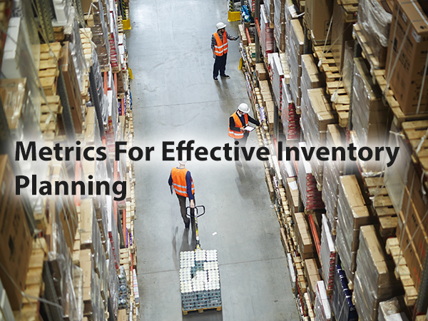 Metrics for Effective Inventory Planning