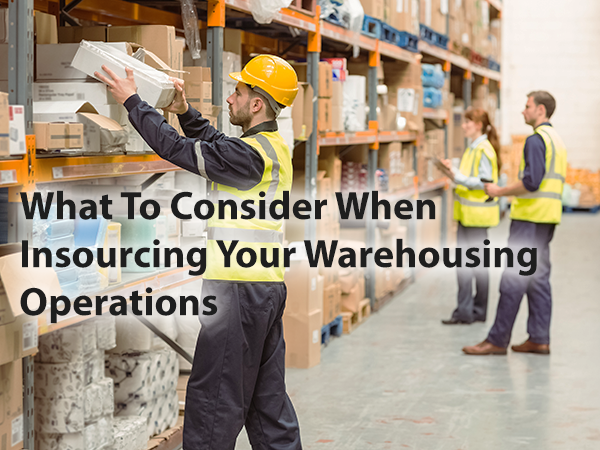 Insourcing Your Warehousing Operations