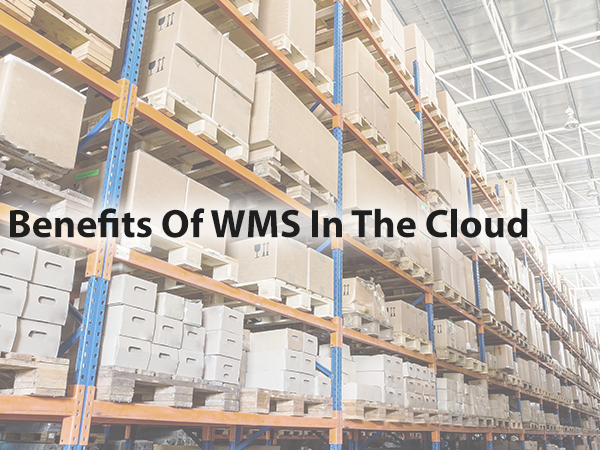 Benefits of WMS in the cloud