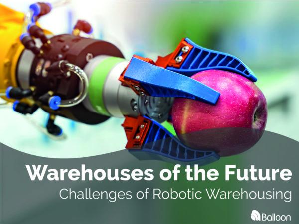 Challenges of Robotic Warehousing