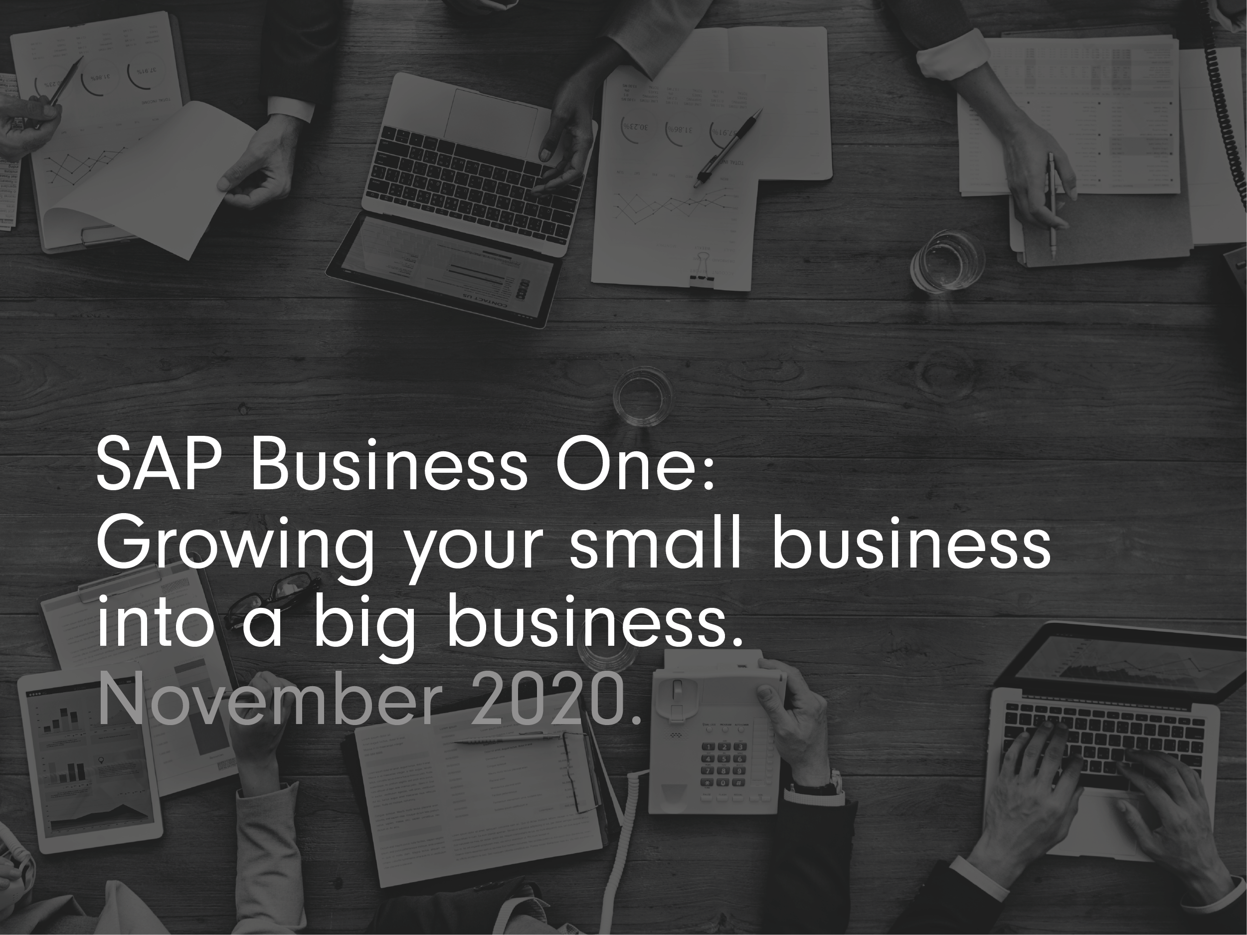 SAP Business One growing small business into a big business