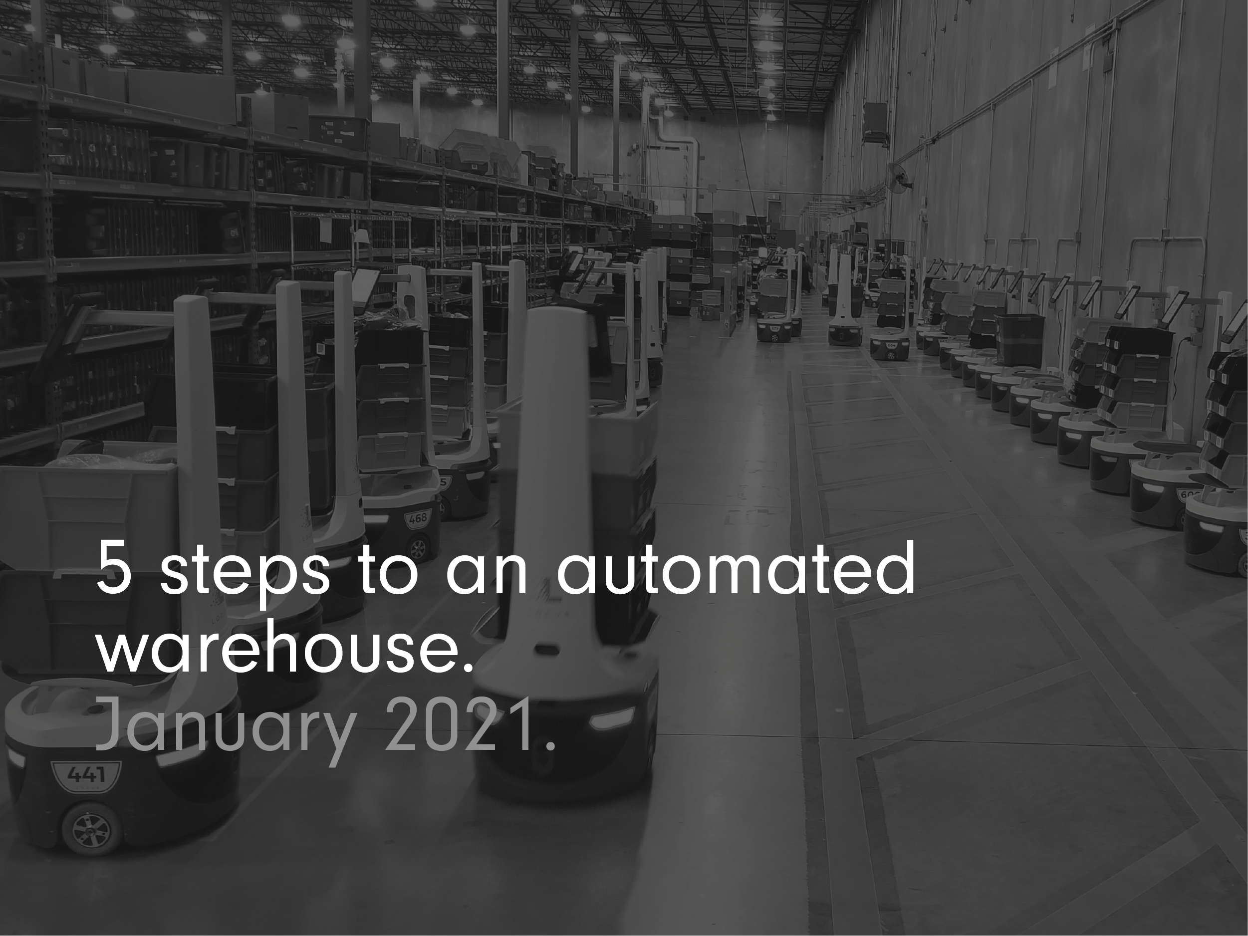 5 steps to an automated warehouse
